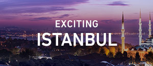 Exciting Istanbul