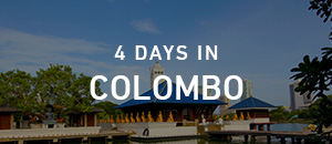 4 days in Colombo